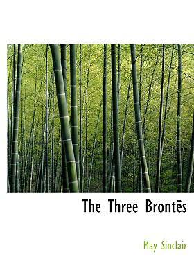 The Three Brontes 9780554240169