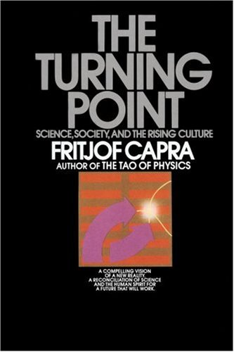 The Turning Point: Science, Society, and the Rising Culture 9780553345728