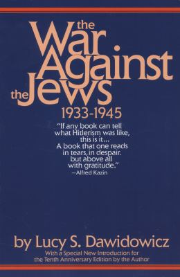 The War Against the Jews: 1933-1945 9780553345322