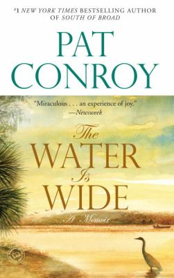The Water Is Wide: A Memoir 9780553381573