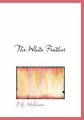 The White Feather 9780554238203