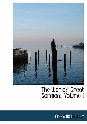 The World's Great Sermons Volume 1 9780554240855