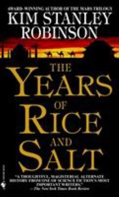 The Years of Rice and Salt 9780553580075