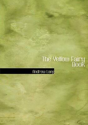 The Yellow Fairy Book 9780554290201