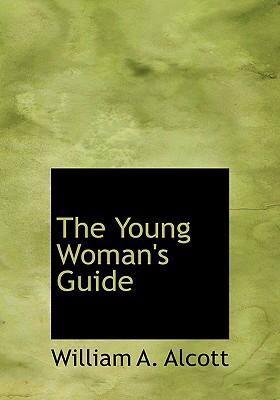 The Young Woman's Guide 9780554267487