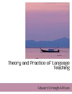 Theory and Practice of Language Teaching 9780554408781