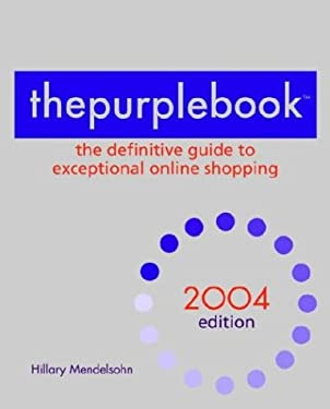 Thepurplebook: The Definitive Guide to Exceptional Online Shopping 9780553382785