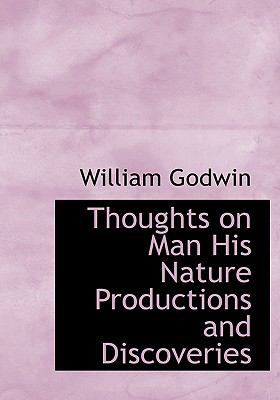 Thoughts on Man His Nature Productions and Discoveries 9780554218441