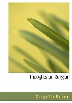 Thoughts on Religion 9780554277837