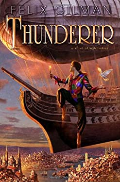 Thunderer: A Novel of High Fantasy 9780553806762