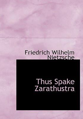 Thus Spake Zarathustra 9780554260624
