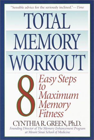 Total Memory Workout: 8 Easy Steps to Maximum Memory Fitness 9780553380262