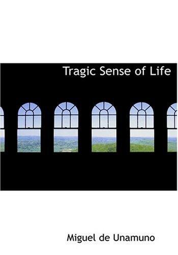 Tragic Sense of Life 9780554270944