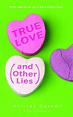 True Love (and Other Lies) 9780553382259