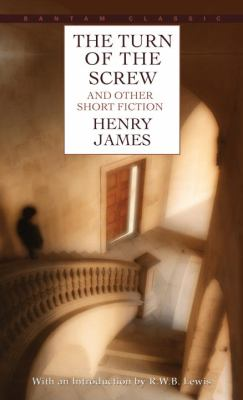 Turn of the Screw & Other Short Fiction 9780553210590