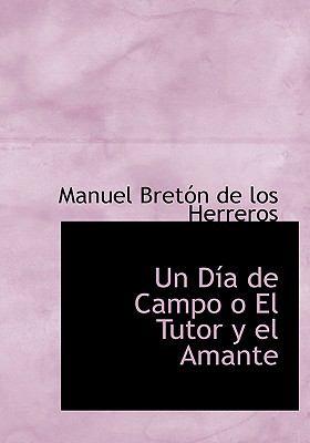 Un Dia de Campo O El Tutor y El Amante 9780554286112