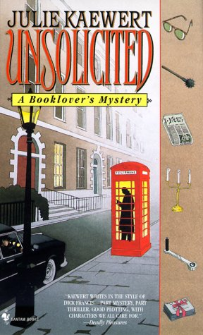 Unsolicited: A Booklover's Mystery 9780553582093