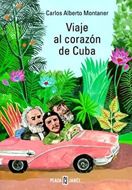 Viaje Al Corazon de Cuba 9780553061086