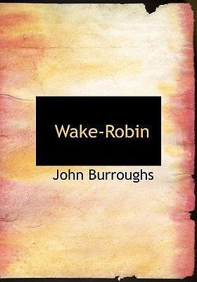 Wake-Robin 9780554219486