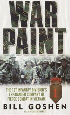 War Paint: The 1st Infantry Division's Lrp Ranger Company in Fierce Combat in Vietnam 9780553714814