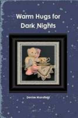 Warm Hugs for Dark Nights