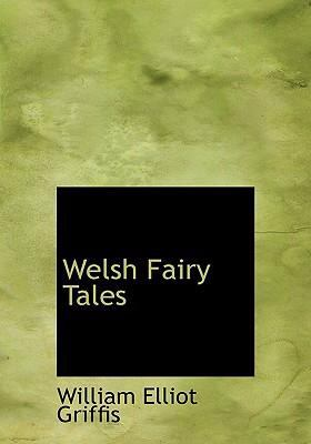 Welsh Fairy Tales 9780554268552