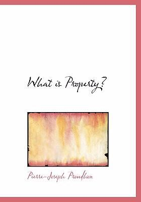 What Is Property? 9780554248554