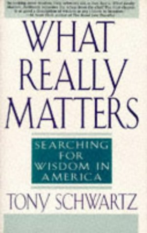 What Really Matters: Searching for Wisdom in America 9780553374926