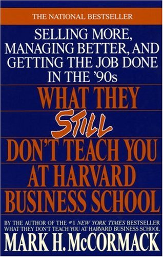 What They Still Don't Teach You at Harvard Business School 9780553349610