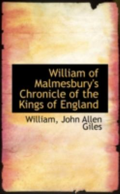 William of Malmesbury's Chronicle of the Kings of England 9780559607462