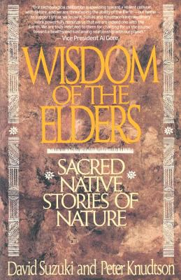 Wisdom of the Elders: Sacred Native Stories of Nature 9780553372632