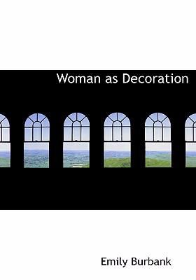 Woman as Decoration 9780554257556