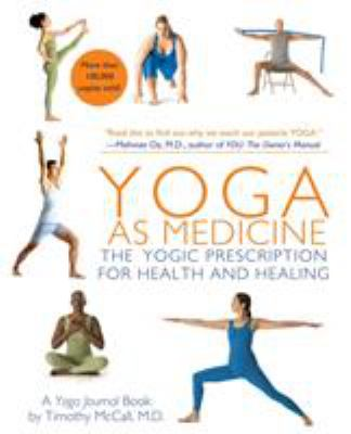 Yoga as Medicine: The Yogic Prescription for Health and Healing 9780553384062