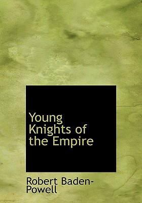 Young Knights of the Empire 9780554237374