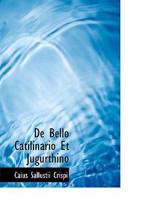 de Bello Catilinario Et Jugurthino 9780554224459