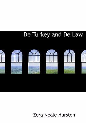 de Turkey and de Law 9780554299464