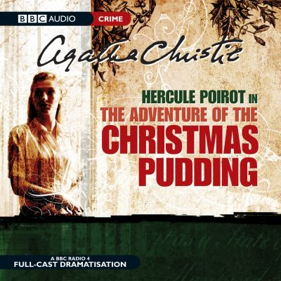 Hercule Poirot in the Adventure of the Christmas Pudding 9780563510512