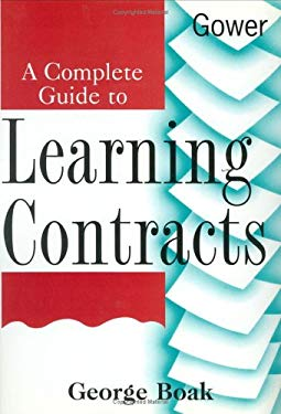 A Complete Guide to Learning Contracts 9780566079276