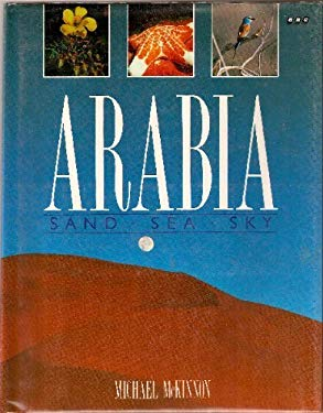 Arabia: Sand, Sea, Sky 9780563361060