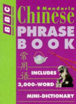 BBC Mandarin Chinese Phrase Book 9780563400448