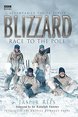 Blizzard: Race to the Pole 9780563493266