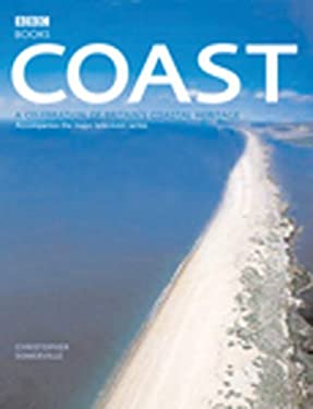 Coast: A Celebration of Britain's Coastal Heritage 9780563522799