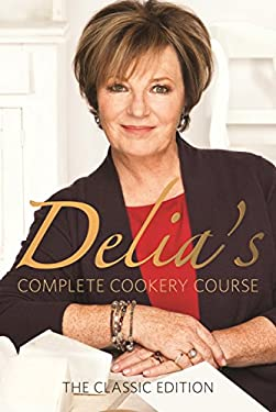 Delia Smith's Complete Cookery Course 9780563362494