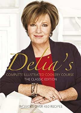 Delia Smith's Complete Illustrated Cookery Course 9780563214540
