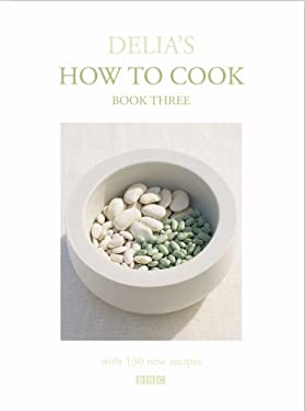 Delia's How to Cook: Book Three 9780563534693