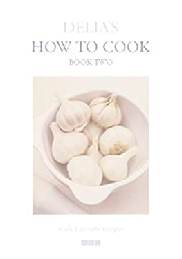 Delia's How to Cook: Book Two 9780563384311