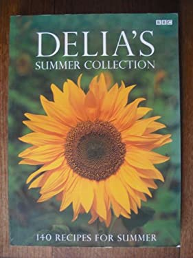 Delia's Summer Collection: 140 Recipes for Summer 9780563488705