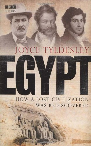 Egypt: How a Lost Civilisation Was Rediscovered 9780563493815