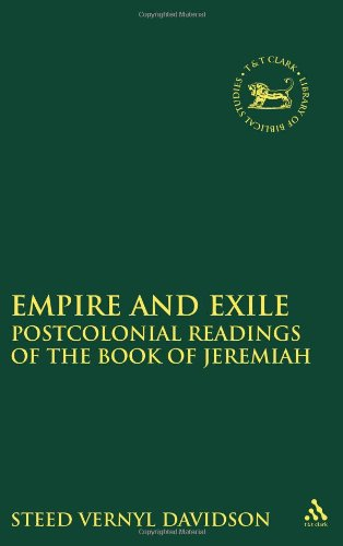 Empire and Exile: Postcolonial Readings of the Book of Jeremiah 9780567437044