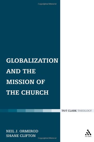 Globalization and the Mission of the Church 9780567261830